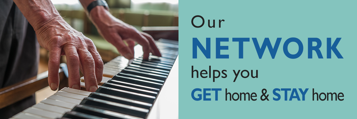 Out network helps you get home and stay home